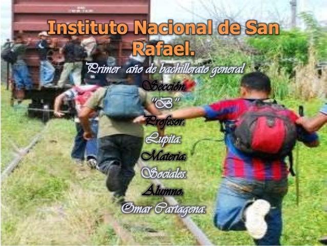 Primer año de bachillerato general Sección: ''B'' Profesor: Lupita. Materia: Sociales. Alumno: Omar Cartagena.
