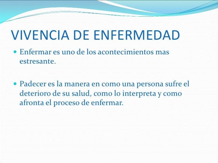 EL ENFERMO Y SU ENFERMEDAD Slide 3