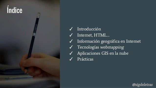 Publicación de datos geográficos en Internet Slide 3