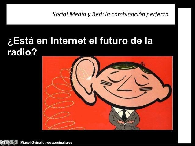 Social Media y Radio: la combinación perfecta Slide 2