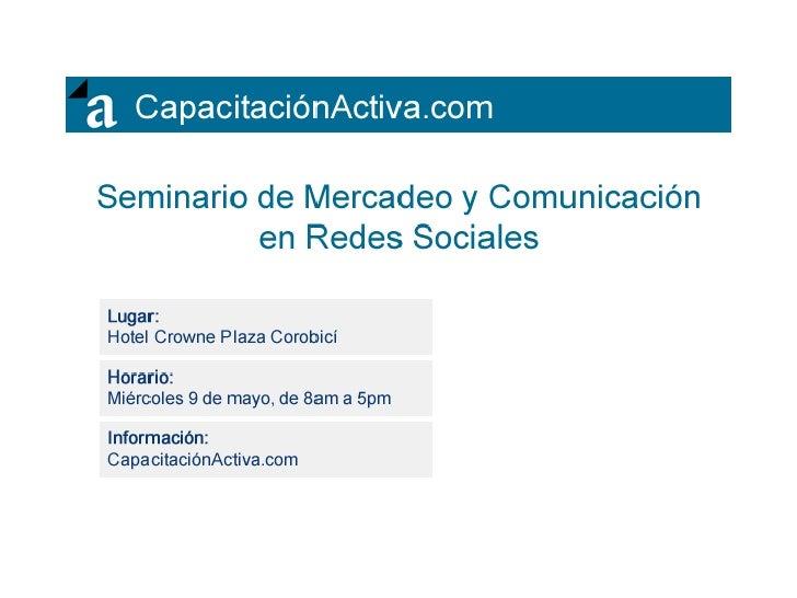 Seminario Mercadeo y Comunicacion en Redes Sociales