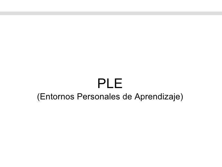 PLE (Entornos Personales de Aprendizaje)