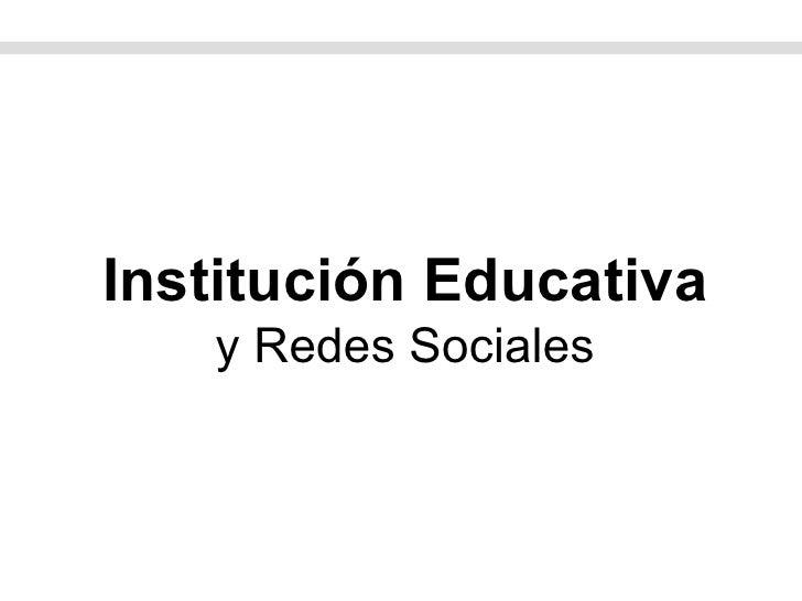Institución Educativa y Redes Sociales