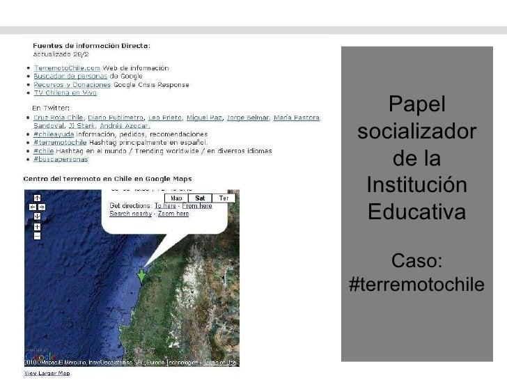 Papel socializador de la Institución Educativa Caso: #terremotochile