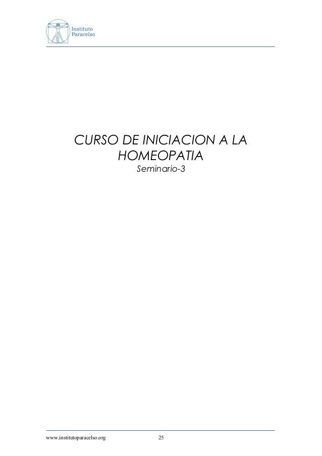 CURSO DE INICIACION A LA HOMEOPATIA Seminario-3 www.institutoparacelso.org 25