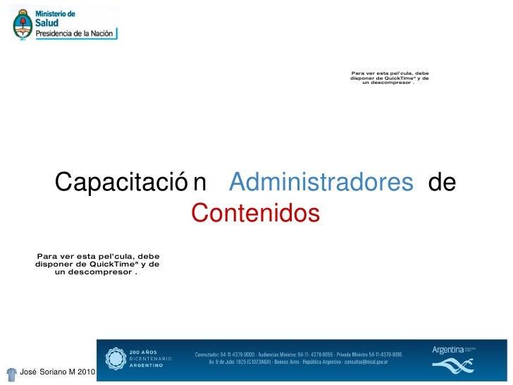 José Soriano M 2010 Capacitación  Administradores de  Contenidos