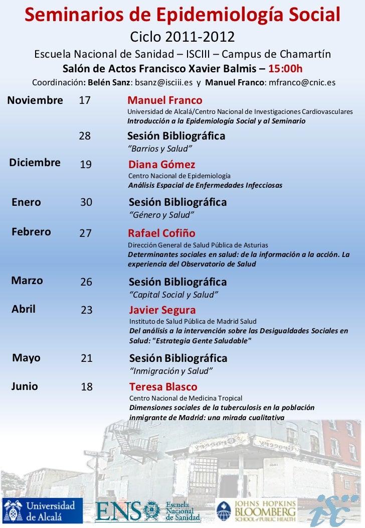 Seminarios de Epidemiología Social                           Ciclo 2011-2012    Escuela Nacional de Sanidad – ISCIII – Cam...