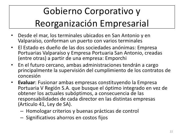 Gobierno Corporativo y          Reorganización Empresarial• Desde el mar, los terminales ubicados en San Antonio y en  Val...