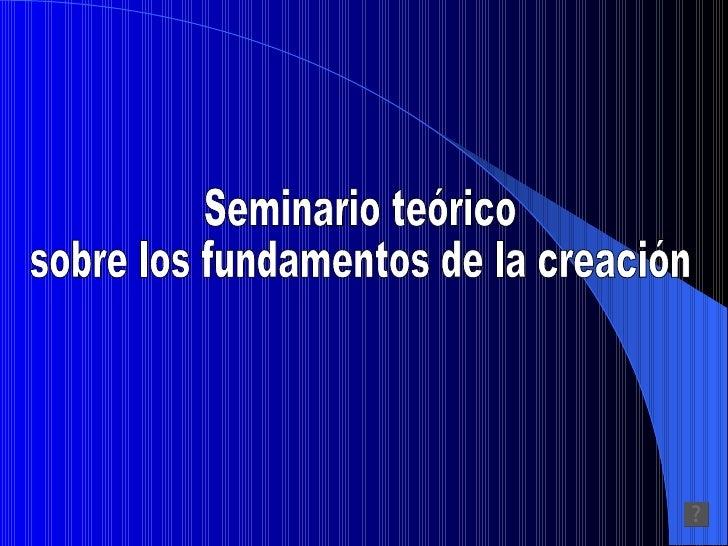 1-FENOMENOLOGIA DE LA RAZON           CREATIVA Razones por las cuales opera el funcionamiento de la creación Motivación...
