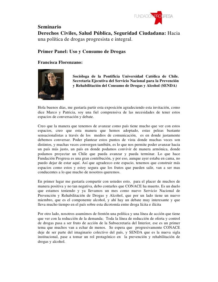 SeminarioDerechos Civiles, Salud Pública, Seguridad Ciudadana: Haciauna política de drogas progresista e integral.Primer P...