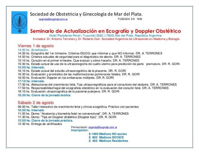 Sociedad de Obstetricia y Ginecología de Mar del Plata. sogmdp@sogmdp.com.ar FUNDADA EN 1959 Seminario de Actualización en...