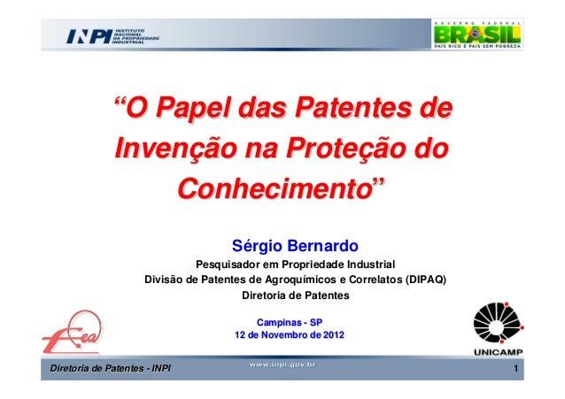 """""""O Papel das Patentes de             Invenção na Proteção do                 Conhecimento""""                                ..."""