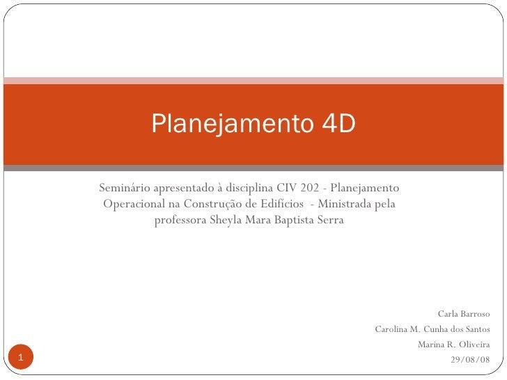 Seminário apresentado à disciplina CIV 202 - Planejamento Operacional na Construção de Edifícios  - Ministrada pela profes...