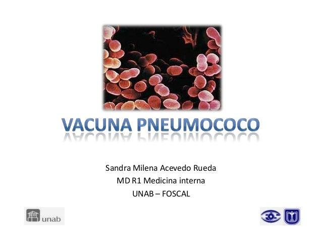 Sandra Milena Acevedo Rueda MD R1 Medicina interna UNAB – FOSCAL