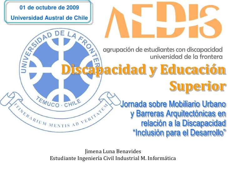 01 de octubre de 2009 Universidad Austral de Chile                       Discapacidad y Educación                         ...