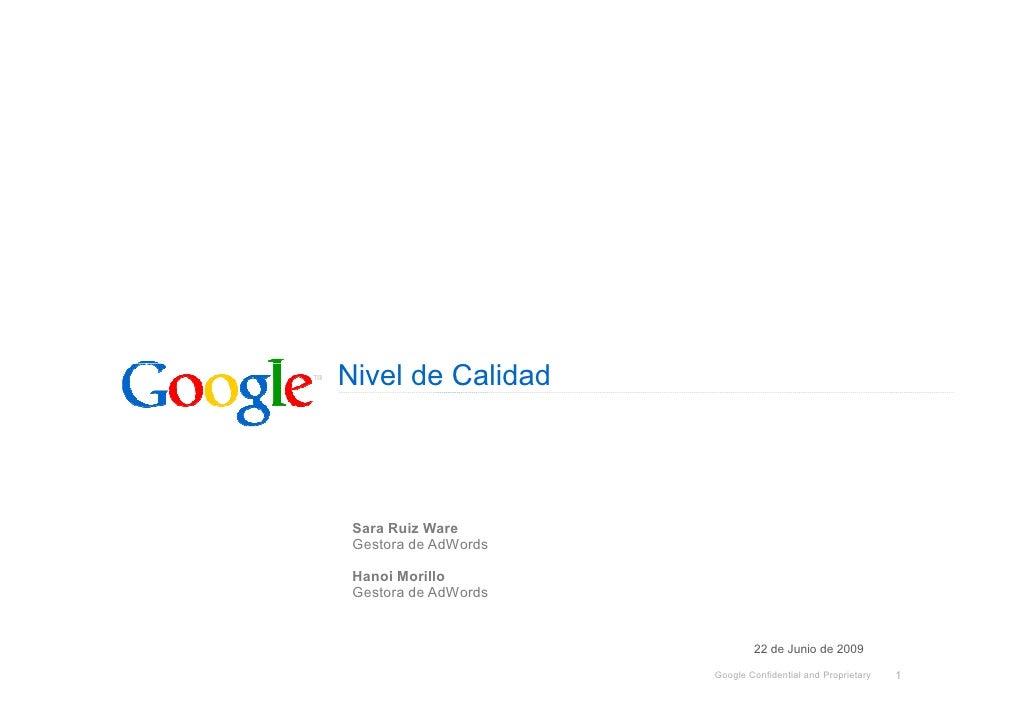 Nivel de Calidad      Sara Ruiz Ware  Gestora de AdWords   Hanoi Morillo  Gestora de AdWords                              ...