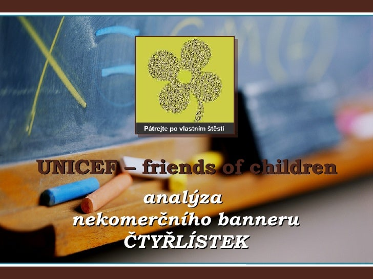 UNICEF – friends of children analýza  nekomerčního banneru ČTYŘLÍSTEK