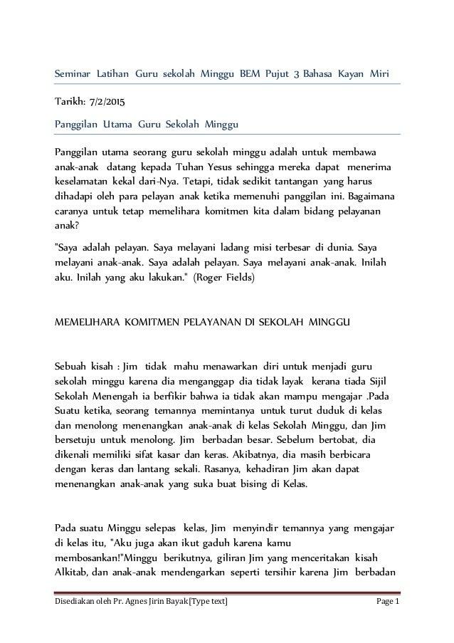 Disediakan oleh Pr. Agnes Jirin Bayak[Type text] Page 1 Seminar Latihan Guru sekolah Minggu BEM Pujut 3 Bahasa Kayan Miri ...