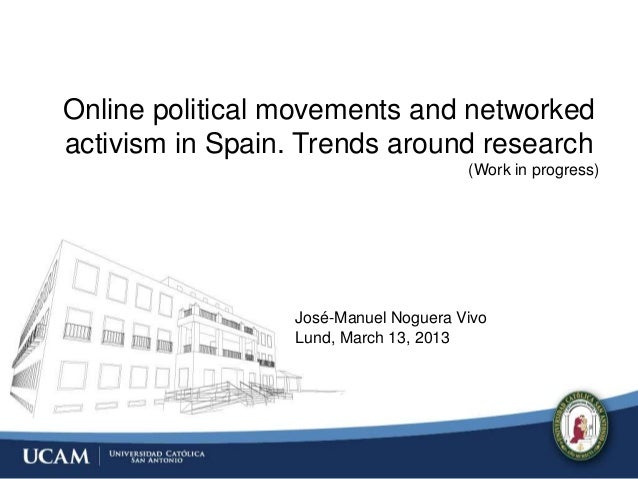 Online political movements and networkedactivism in Spain. Trends around research                                      (Wo...