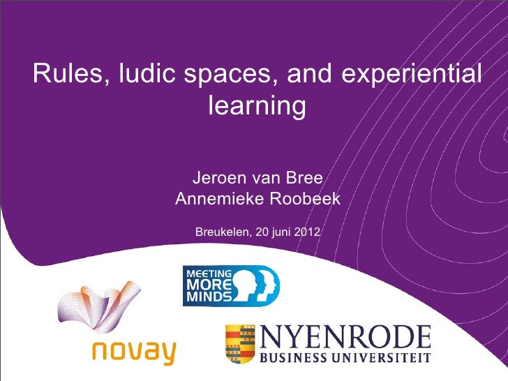 Rules, ludic spaces, and experiential               learning             Jeroen van Bree           Annemieke Roobeek      ...