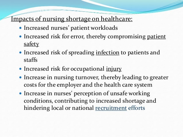 The issue of nursing shortages and the efforts to counter it