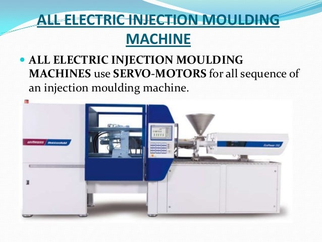 Seminar On All Electrical Injection Moulding Machine Main
