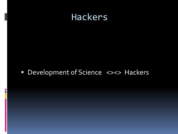 Hackers Development of Science <><> Hackers