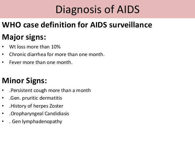 Routes of transmission; 4. Diagnosis of AIDS WHO case definition ...