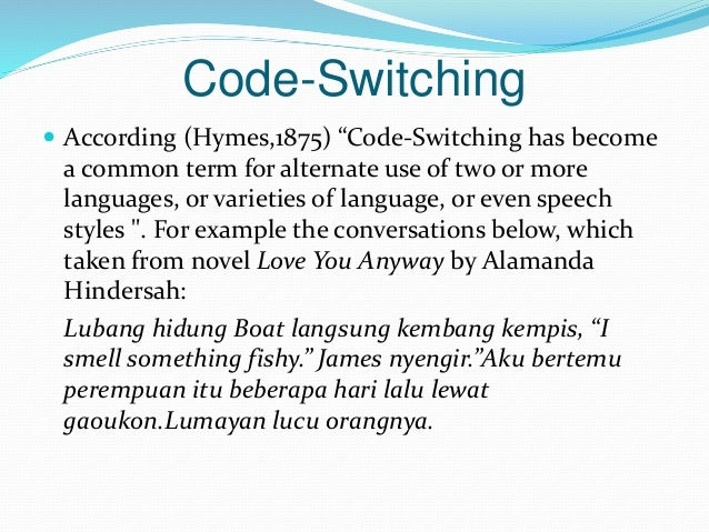 code mixing Definitions of code mixing, synonyms, antonyms, derivatives of code mixing, analogical dictionary of code mixing (english.