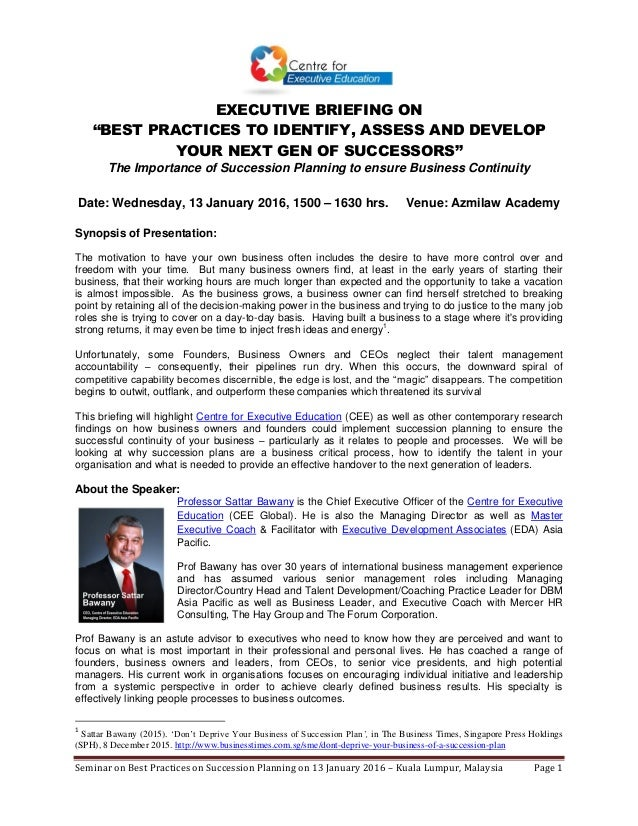 Seminar on Best Practices on Succession Planning on 13 January 2016 – Kuala Lumpur, Malaysia Page 1 EXECUTIVE BRIEFING ON ...