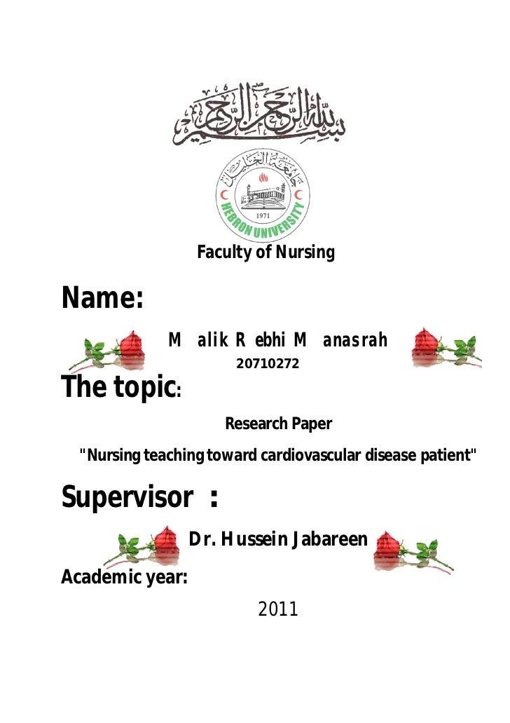 Faculty of NursingName:              Malik Rebhi Manasrah                        20710272The topic:                      R...