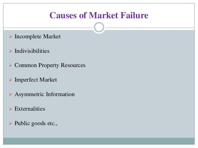 reasons for market failure and the