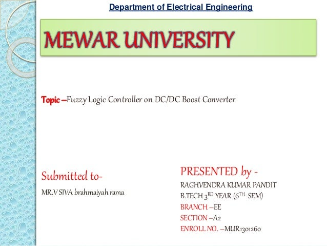 PRESENTED by - RAGHVENDRA KUMAR PANDIT B.TECH 3RD YEAR (6TH SEM) BRANCH –EE SECTION –A2 ENROLL NO. –MUR1301260 Submitted t...