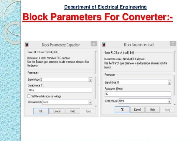 Block Parameters For Converter:- Department of Electrical Engineering
