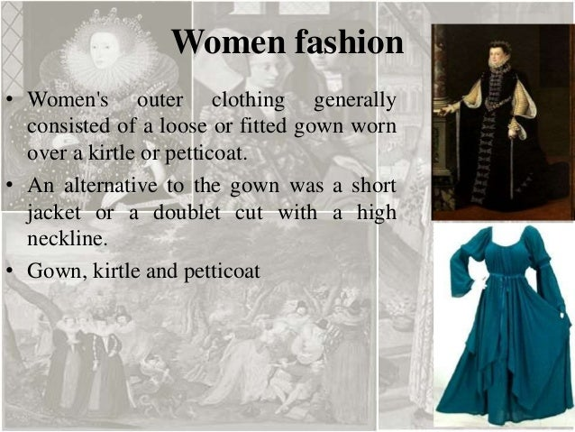 Clothing During The Renaissance Period By Arpana Kamboj