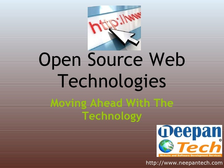 Open Source Web Technologies Moving Ahead With The Technology http://www.neepantech.com