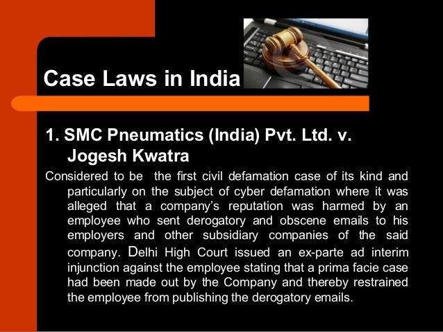 the cyber defamation india It professionals lack awareness and interest in cyber defamation in india interestingly law enforcement officers have lacked the tools to fix the problem.