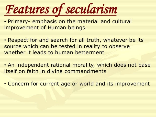 secularism asserts the right to be Of course it is possible for a secularism regime to exist in a muslim majority country, but it is certainly very difficult, especially in middle east there may or.