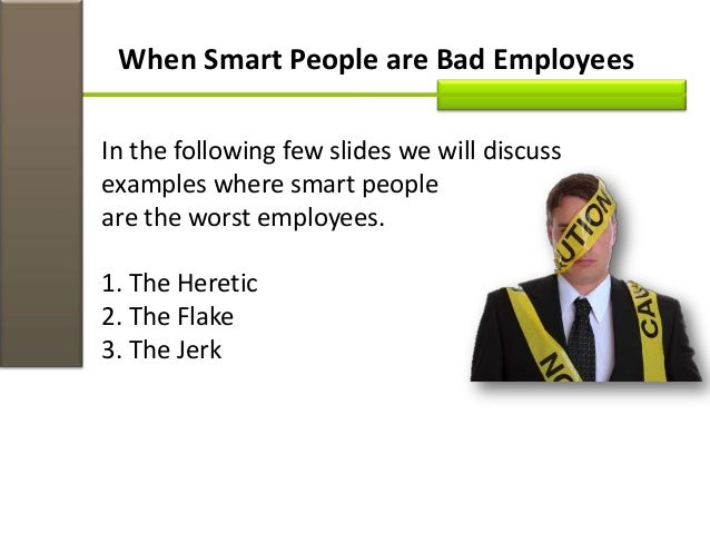 All organizations would benefit from hiring the smartest people they can get