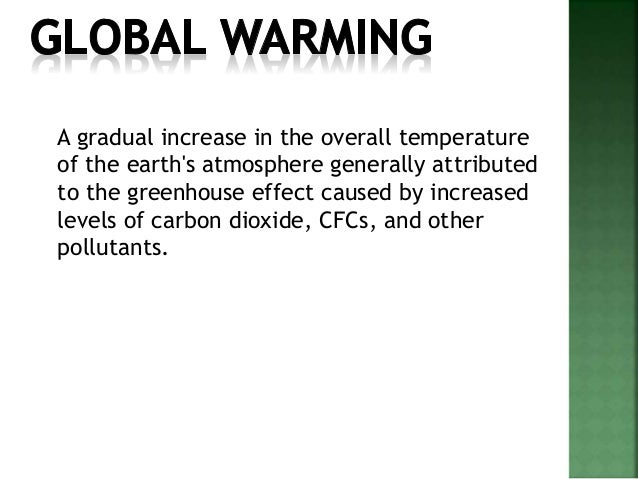 an analysis of the greenhouse effect of an increase in the atmospheric temperature caused by increas A greenhouse gas is any gaseous compound  greenhouse gases are responsible for the greenhouse effect,  which equaled 82 percent of all human caused greenhouse.