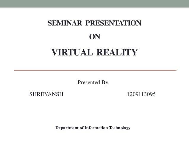 Virtual Reality-Seminar  presentation Slide 2