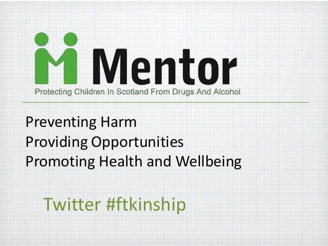 Preventing HarmProviding OpportunitiesPromoting Health and WellbeingTwitter #ftkinship