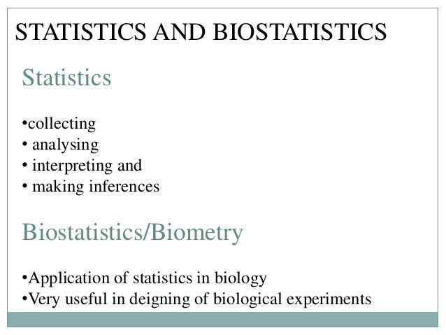 importance of biostatics in modern reasearch