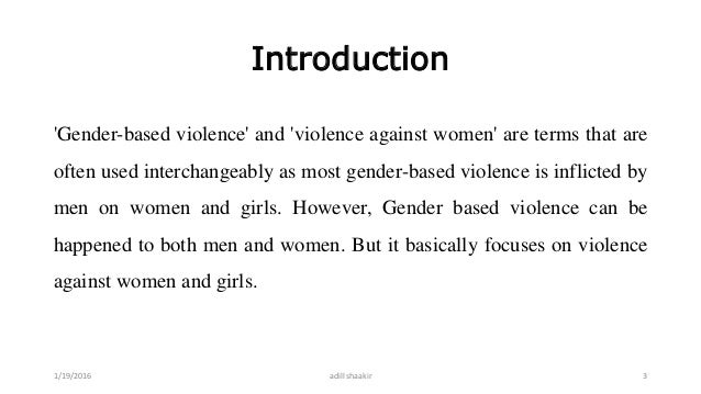 what are some potential methods of researching violence against women Although women are most often the victim of domestic violence, the gender roles can and are reversed sometimes alcohol and drugs may contribute to violent behavior a drunk or high person will be less likely to control his or her violent impulses toward their partner, so keeping such drinking or drug use episodes to a minimum may be valuable for a.