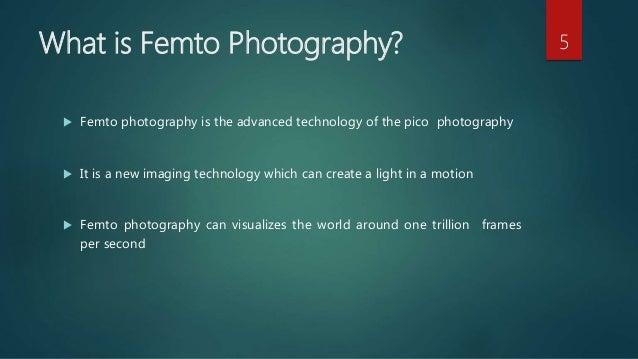Seminar presentation on Femto Photography