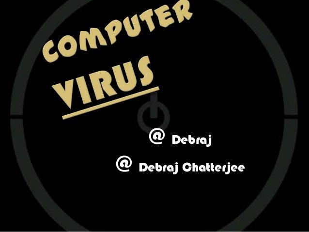 @ Debraj@ Debraj Chatterjee