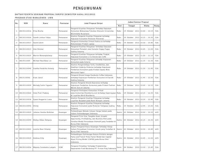 PENGUMUMANDAFTAR PESERTA SEMINAR PROPOSAL SKRIPSI (SEMESTER GASAL 2011/2012)PROGRAM STUDI MANAJEMEN - UMN                 ...