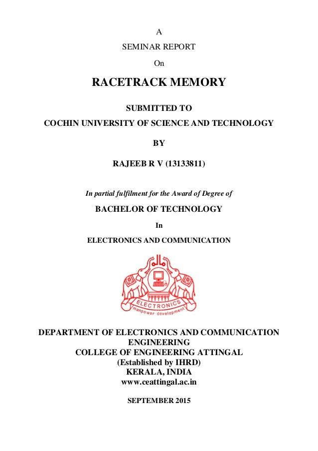 Seminar report of racetrack memory a seminar report on racetrack memory submitted to cochin university of science and technology by rajeeb stopboris Choice Image