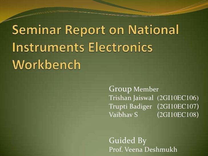 Group MemberTrishan Jaiswal (2GI10EC106)Trupti Badiger (2GI10EC107)Vaibhav S       (2GI10EC108)Guided ByProf. Veena Deshmukh