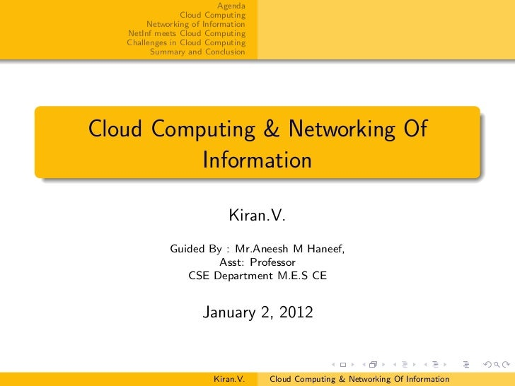Agenda                 Cloud Computing        Networking of Information   NetInf meets Cloud Computing   Challenges in Clo...